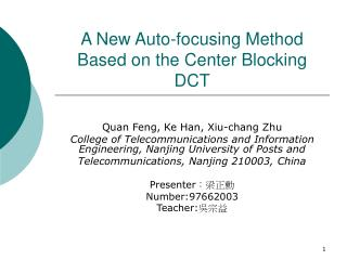 A New Auto-focusing Method Based on the Center Blocking DCT