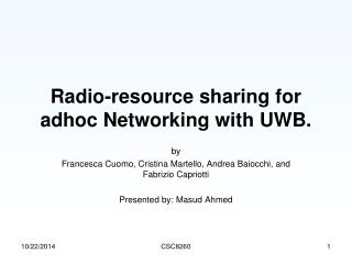 Radio-resource sharing for adhoc Networking with UWB.