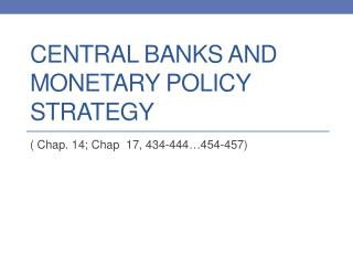 Central Banks and Monetary Policy Strategy