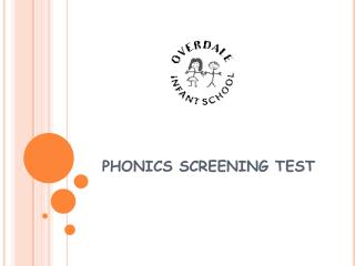 PHONICS SCREENING TEST