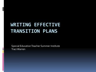 Writing effective transition plans