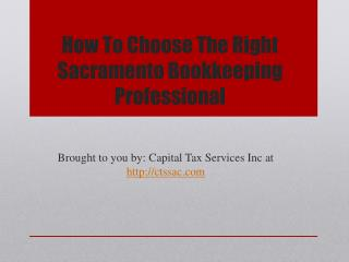 How To Choose The Right Sacramento Bookkeeping Professional