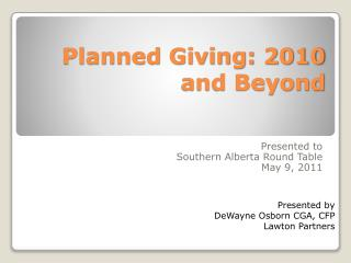 Planned Giving: 2010 and Beyond