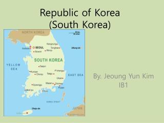 Republic of Korea (South Korea)