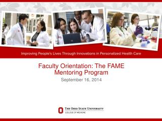 Faculty Orientation: The FAME Mentoring Program