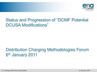 "Status and Progression of ""DCMF Potential DCUSA Modifications"""
