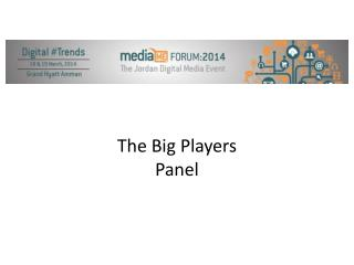 The Big Players Panel