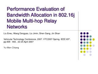 Performance Evaluation of Bandwidth Allocation in 802.16j Mobile Multi-hop Relay Networks