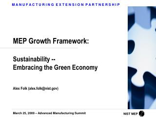 MEP Growth Framework: Sustainability --   Embracing the Green Economy