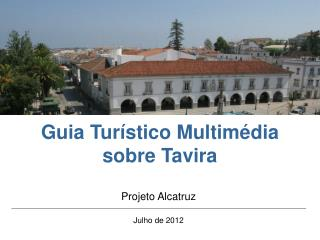 Guia Turístico Multimédia sobre Tavira
