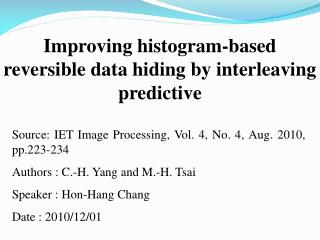 Improving histogram-based reversible data hiding by interleaving predictive