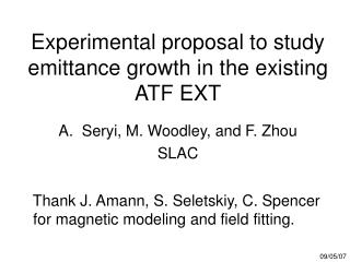 Experimental proposal to study emittance growth in the existing ATF EXT