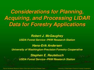 Considerations for Planning, Acquiring, and Processing LIDAR Data for Forestry Applications
