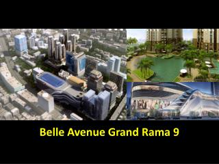 Belle Avenue Grand Rama 9