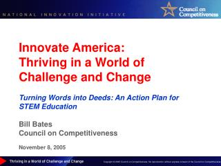 Innovate America:  Thriving in a World of Challenge and Change