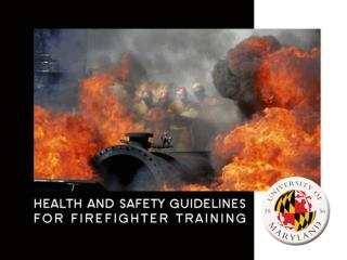 Health and Safety Guidelines for Firefighter Training
