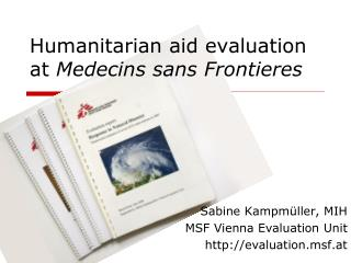 Humanitarian aid evaluation at  Medecins sans Frontieres