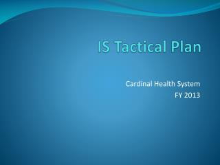 IS Tactical Plan