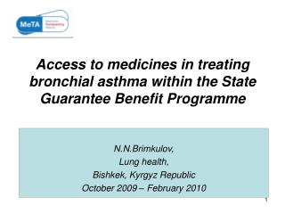 Access to medicines in treating  bronchial asthma within the State Guarantee Benefit Programme