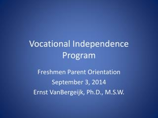 Vocational Independence Program
