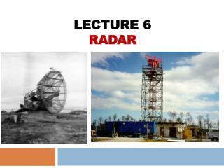 Lecture 6 RADAR