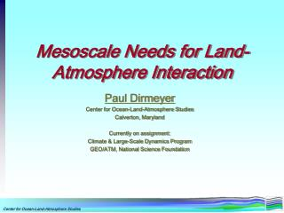 Mesoscale Needs for Land-Atmosphere Interaction