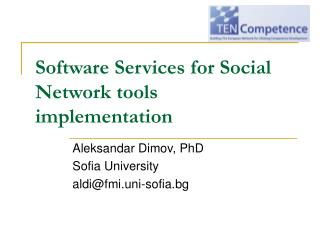 Software Services for Social Network tools implementation