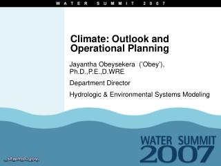 Climate: Outlook and Operational Planning