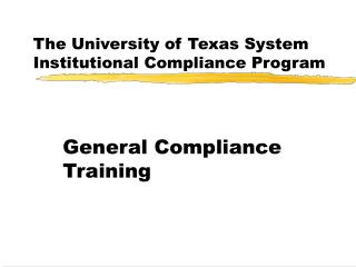 The University of Texas System Institutional Compliance Program