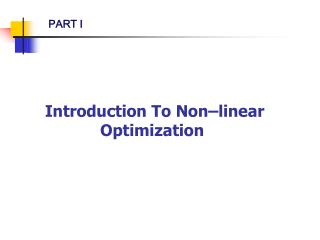 Introduction To Non–linear Optimization