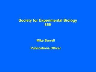 Society for Experimental Biology SEB