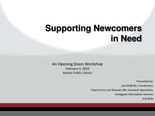 Supporting Newcomers  in Need