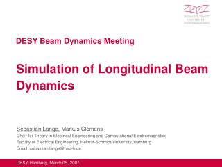 Simulation of Longitudinal Beam Dynamics