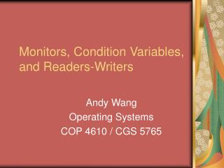 Monitors, Condition Variables, and Readers-Writers