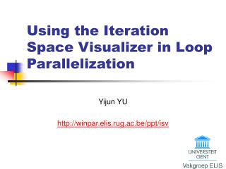 Using the Iteration Space Visualizer in Loop Parallelization
