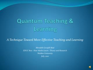 Quantum Teaching & Learning