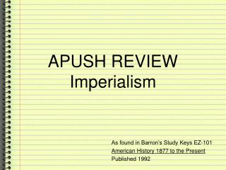 APUSH REVIEW Imperialism