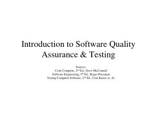 Introduction to Software Quality Assurance & Testing