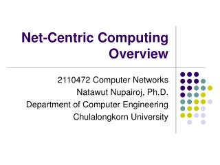 Net-Centric Computing Overview