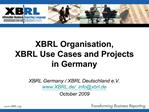 XBRL Organisation,  XBRL Use Cases and Projects in Germany