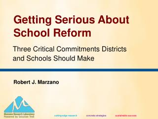 Getting Serious About School Reform