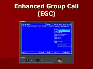 Enhanced Group Call (EGC)
