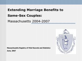 Massachusetts Registry of Vital Records and Statistics June, 2007