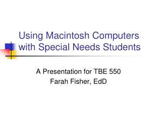 Using Macintosh Computers with Special Needs Students