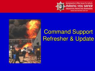 Command Support Refresher  Update