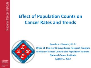 Effect of Population Counts on Cancer Rates and Trends
