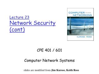 Lecture 23 Network Security ( cont )