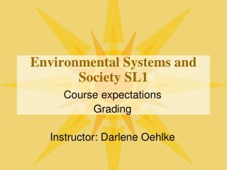 Environmental Systems and Society SL1