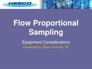 Flow Proportional Sampling