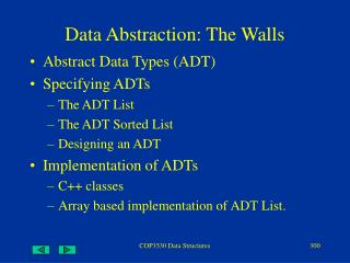 Data Abstraction: The Walls
